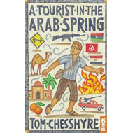 Tourist in the Arab Spring (BOK)