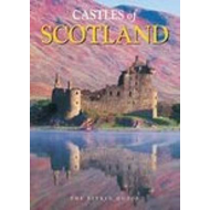 Castles of Scotland: The Pitkin Guide (BOK)