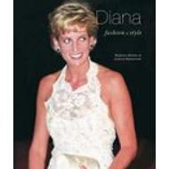 Diana Fashion and Style (BOK)