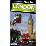 Must Sees: London Top Attractions (BOK)