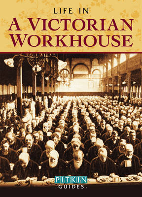 Life in a Victorian Workhouse (BOK)