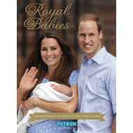 Royal Babies: Commemorating the Birth of HRH Prince George (BOK)