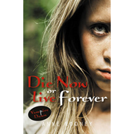 Die Now or Live Forever: Set 1 (BOK)