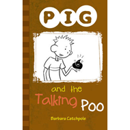 PIG and the Talking Poo (BOK)