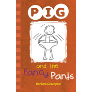 PIG and the Fancy Pants (BOK)
