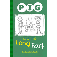 PIG and the Long Fart (BOK)