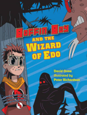Boffin Boy and the Wizard of Edo (BOK)