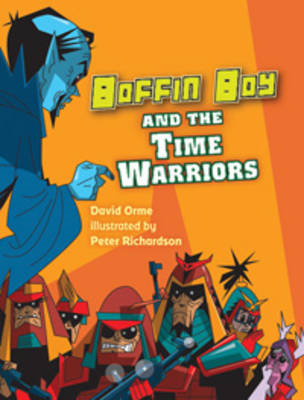 Boffin Boy and the Time Warriors (BOK)