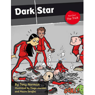 Dark Star Part 4; The Trick (BOK)