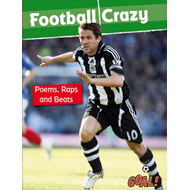 Football Crazy; Poems, Raps and Beats: Level 5 (BOK)