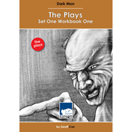 Dark Man: The Plays Set 1 Workbook 1 (BOK)