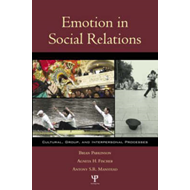 Emotion in Social Context: Cultural, Group, and Interpersonal Perspectives (BOK)