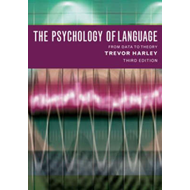 The Psychology of Language: From Data to Theory (BOK)
