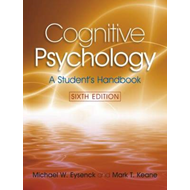 Cognitive Psychology: A Student's Handbook (BOK)