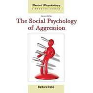 Social Psychology of Aggression (BOK)