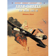 Arab-Israeli Air Wars 1947-82 (BOK)
