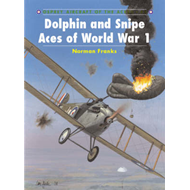 Dolphin and Snipe Aces of World War I (BOK)