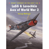 LaGG and Lavochkin Aces of World War 2 (BOK)