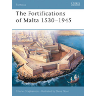 The Fortifications of Malta 1530-1945 (BOK)