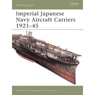 Imperial Japanese Navy Aircraft Carriers, 1921-45 (BOK)