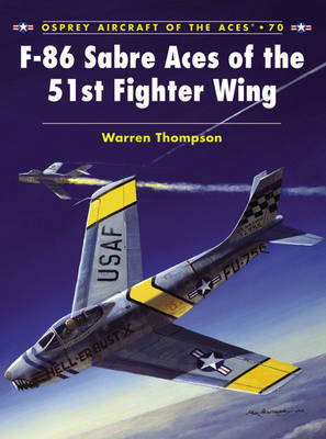 F-86 Sabre Aces of the 51st Fighter Wing (BOK)