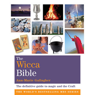 The Wicca Bible: The Definitive Guide to Magic and the Craft (BOK)