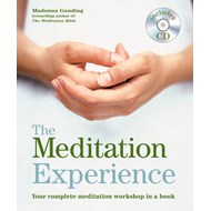 Godsfield Experience: The Meditation Experience: Your Complete Meditation Workshop in a Book (BOK)
