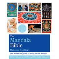 Godsfield Mandala Bible: The Definitive Guide to Using Sacred Shapes (BOK)