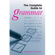 The Complete Guide to Grammar (BOK)