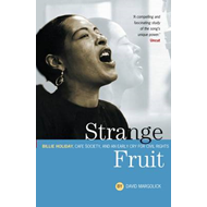 Strange Fruit: Billie Holiday, Cafe Society, and an Early Cry for Civil Rights (BOK)
