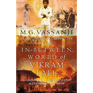 The In-Between World of Vikram Lall (BOK)