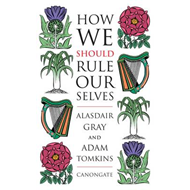 How We Should Rule Ourselves (BOK)