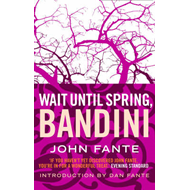 Wait Until Spring, Bandini (BOK)