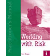 Working with Risk Practitioner's Manual (BOK)