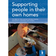 Supporting People in Their Own Homes: The Skills for Care Common Induction Training Standards for Do (BOK)
