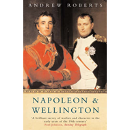 Napoleon and Wellington: The Long Duel (BOK)