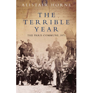 The Terrible Year: The Paris Commune, 1871 (BOK)