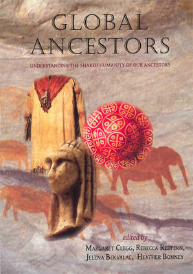 Global Ancestors: Understanding the Shared Humanity of Our Ancestors (BOK)