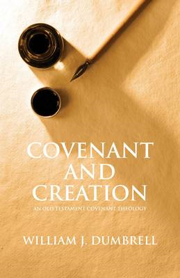 Covenant and Creation (Revised 2013) (BOK)