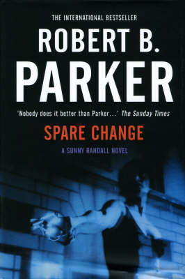 Spare Change: A Sunny Randall Novel (BOK)