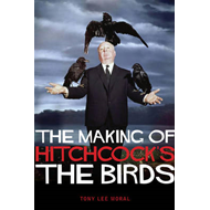 The Making of Hitchcock's the Birds (BOK)