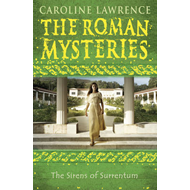 Roman Mysteries: The Sirens of Surrentum (BOK)