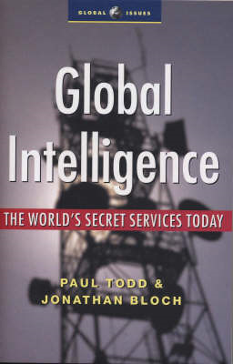 Global Intelligence: The World's Secret Services Today (BOK)