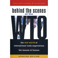 Behind the Scenes at the WTO: The Real World of International Trade Negotiations/Lessons of Cancun (BOK)