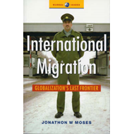 International Migration: Globalization's Last Frontier (BOK)