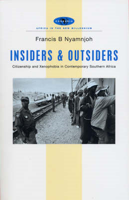 Insiders and Outsiders: Citizenship and Xenophobia in Contemporary Southern Africa (BOK)