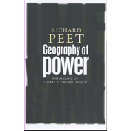 Geography of Power: The Making of Global Economic Policy (BOK)