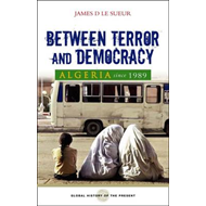 Algeria Since 1989: Between Terror and Democracy (BOK)
