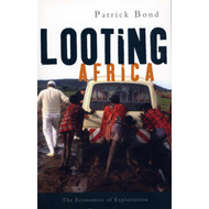 Looting Africa: The Economics of Exploitation (BOK)
