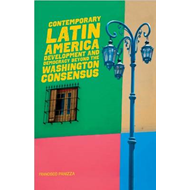 Contemporary Latin America: Development and Democracy Beyond the Washington Consensus (BOK)